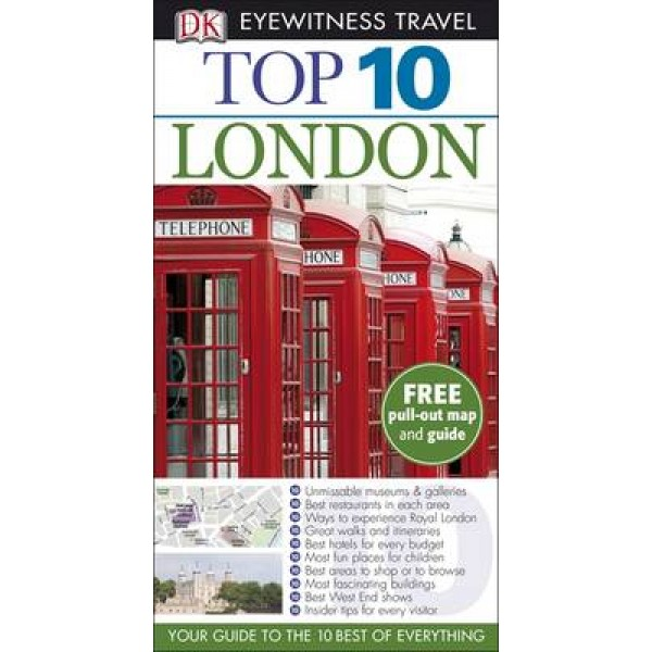 Eyewitness Top 10 Travel Guide: London - Williams Roger